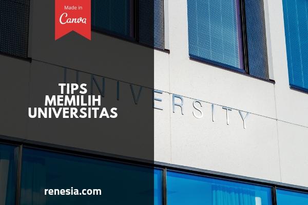 Tips Memilih Universitas