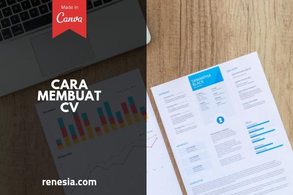 Contoh CV Dan Panduan Cara Membuat CV