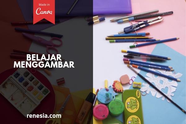 Cara Agar Anak Mudah Belajar Menggambar Secara Mandiri