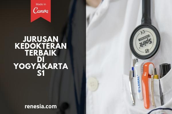 Jurusan Kedokteran Terbaik Di Yogyakarta