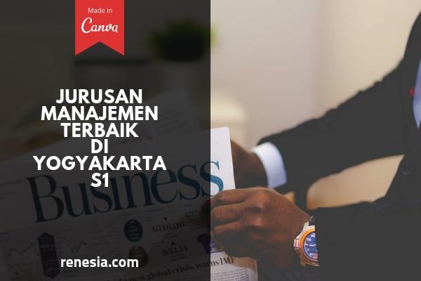 Jurusan Manajemen Terbaik Di Yogyakarta Untuk Jenjang S1