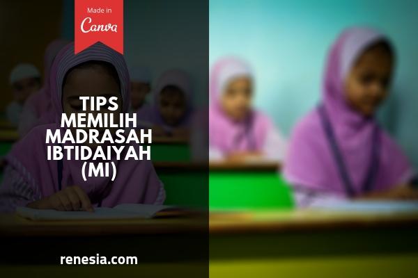 Memilih Madrasah Ibtidaiyah