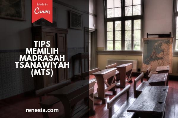 Memilih Madrasah Tsanawiyah (MTs)