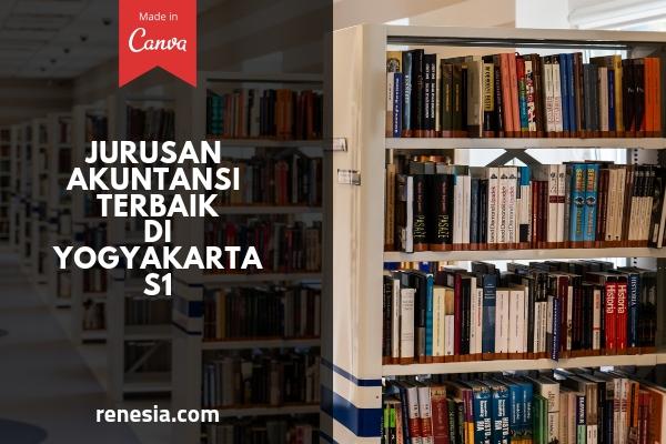 Jurusan Akuntansi Terbaik Di Yogyakarta