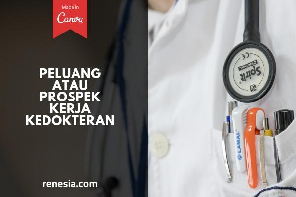 Peluang Atau Prospek Kerja Kedokteran