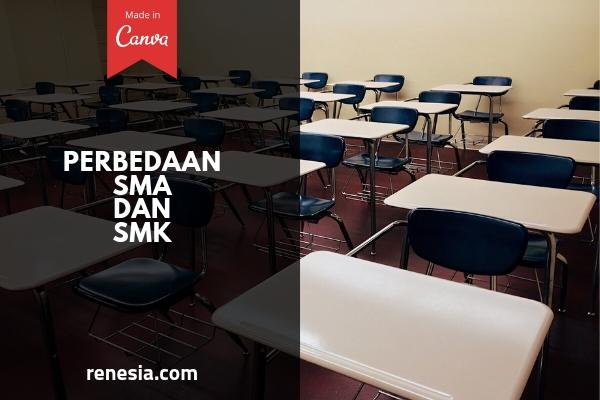 Perbedaan SMA Dan SMK