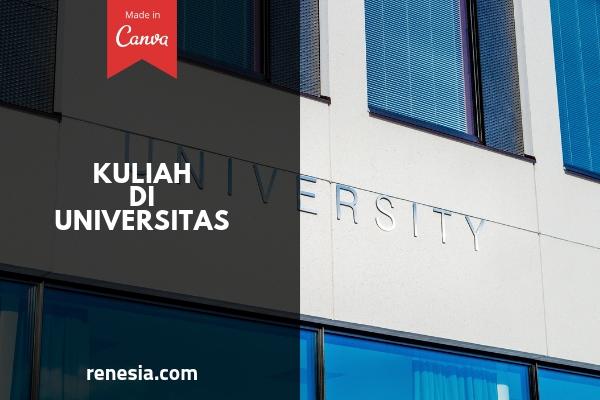 Alasan Memilih Kuliah Di Universitas