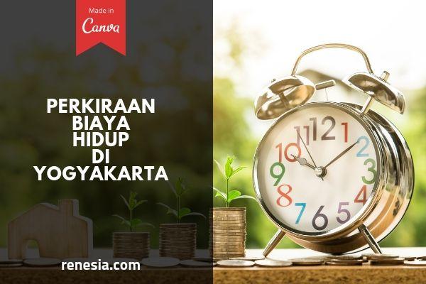 Perkiraan Biaya Hidup Di Yogyakarta