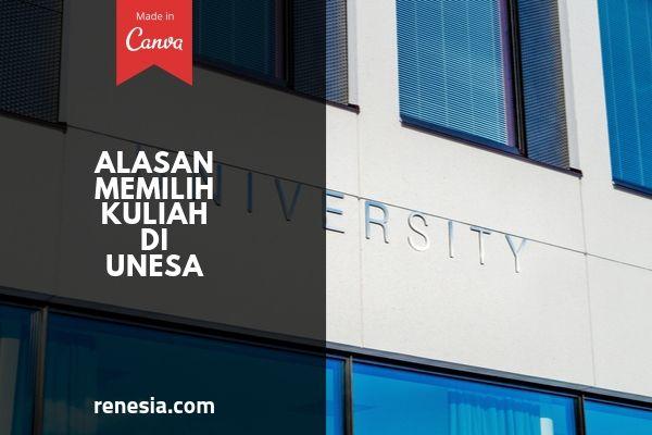 Alasan Memilih Kuliah Di UNESA