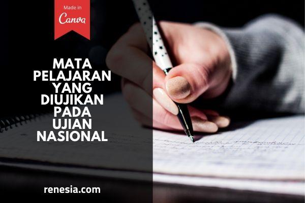 Mata Pelajaran Yang Diujikan Pada Ujian Nasional