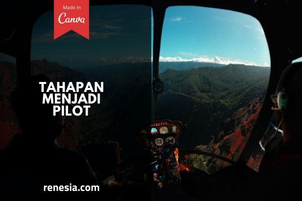 Tahapan Menjadi Pilot