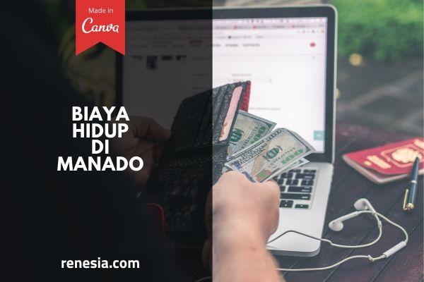 Biaya Hidup Di Manado