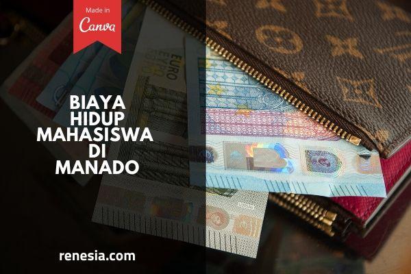 Biaya Hidup Mahasiswa Di Manado