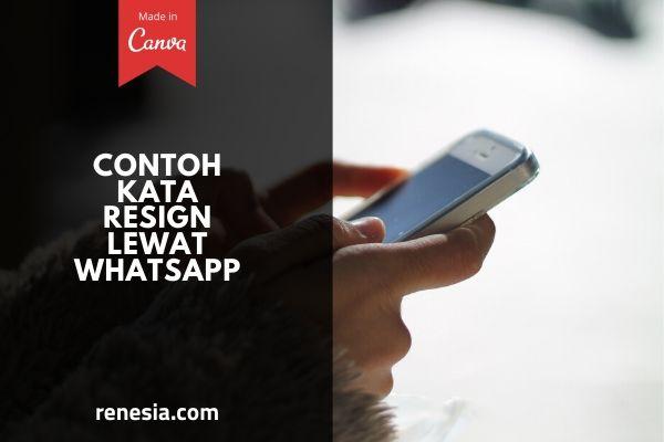 Resign Lewat WhatsApp