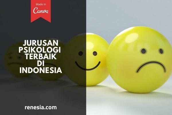Jurusan Psikologi Terbaik Di Indonesia