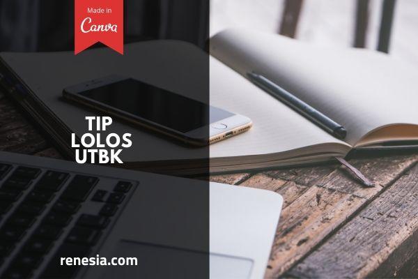 Tips Lolos UTBK