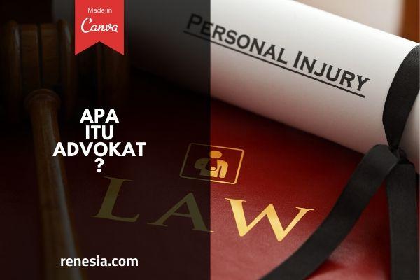 Apa Itu Advokat