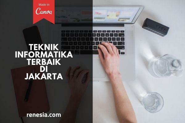 Teknik Informatika Terbaik Di Jakarta