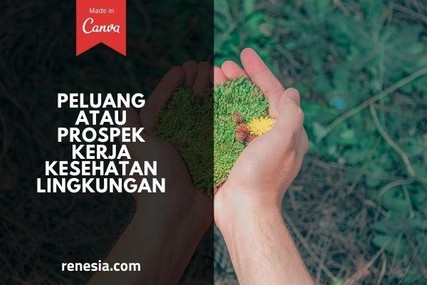 Peluang Atau Prospek Kerja Kesehatan Lingkungan
