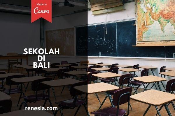 Sekolah Di Bali